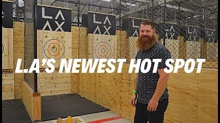 Axe throwing in Los Angeles ( L.A'S NEWEST HOTSPOT)