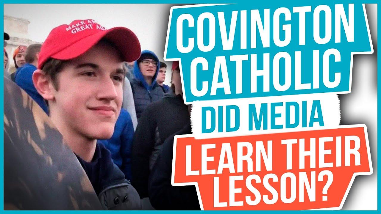 Covington Catholic: Did the Media Learn their Lesson?