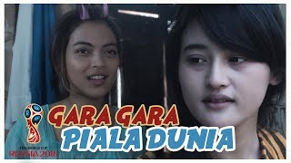Download Video Gara Gara Piala Dunia - Film Pendek ngapak ! MP3 3GP MP4