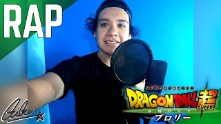 Rap De Dragon Ball Super: Broly EN ESPAÑOL (TOEI ANIMATION) || Frikirap A CAMARA || CriCri :D