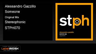 Alessandro Gazzillo   Someone Original Mix