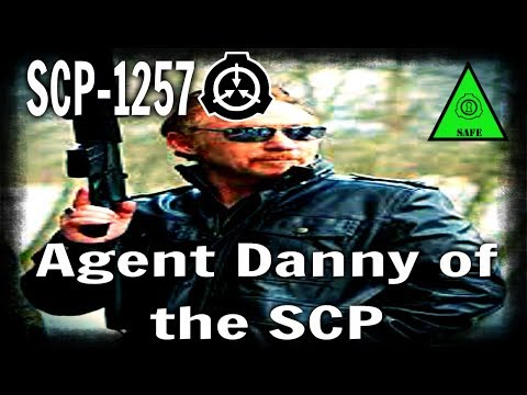 SCP-1257 Agent Danny of the SCP | object class safe