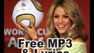 [FREE MP3 ( LINK IN DESCRIPTION) ] Shakira La La La ( Brazil 2014 ) World Cup 2014