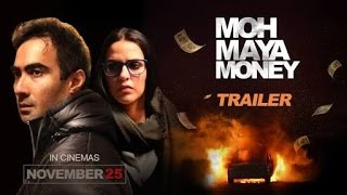 Moh Maya Money Trailer===={Bollywood Full Trailer}