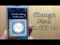 How to change FONT on your Device iOS 10 - iOS 10.2