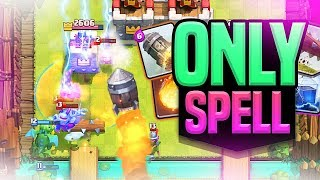 HOW!? - ONLY SPELL DAMAGE in CLASH ROYALE!