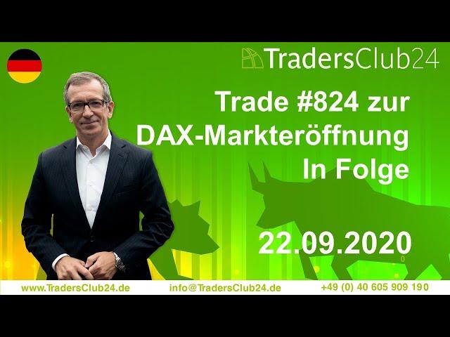 TradersClub24 Dax Open Range Breakout Live Trade am 22.09.2020 Daytrading Forex