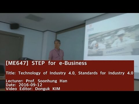 STEP for e-Business : Technology of Industry 4.0/ Standards for Industry 4.0