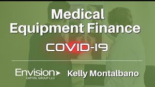Medical Equipment Financing | Kelly Montalbano