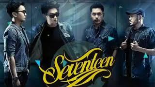 Seventeen - Hidup Untukmu (Audio)