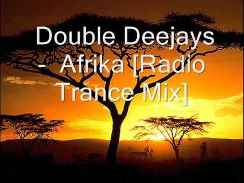 Double Deejays - Afrika [Radio Trance Mix]