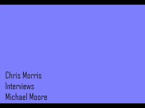 Chris Morris Interviews Michael Moore