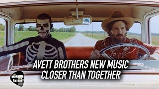 Gambar cover Avett Brothers New Music: Closer Than Together