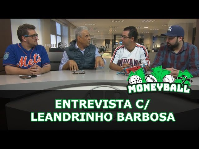 MoneyBall #27 - Prefeitura SP vs. Esportes americanos + Entrevista c/ Leandrinho Barbosa