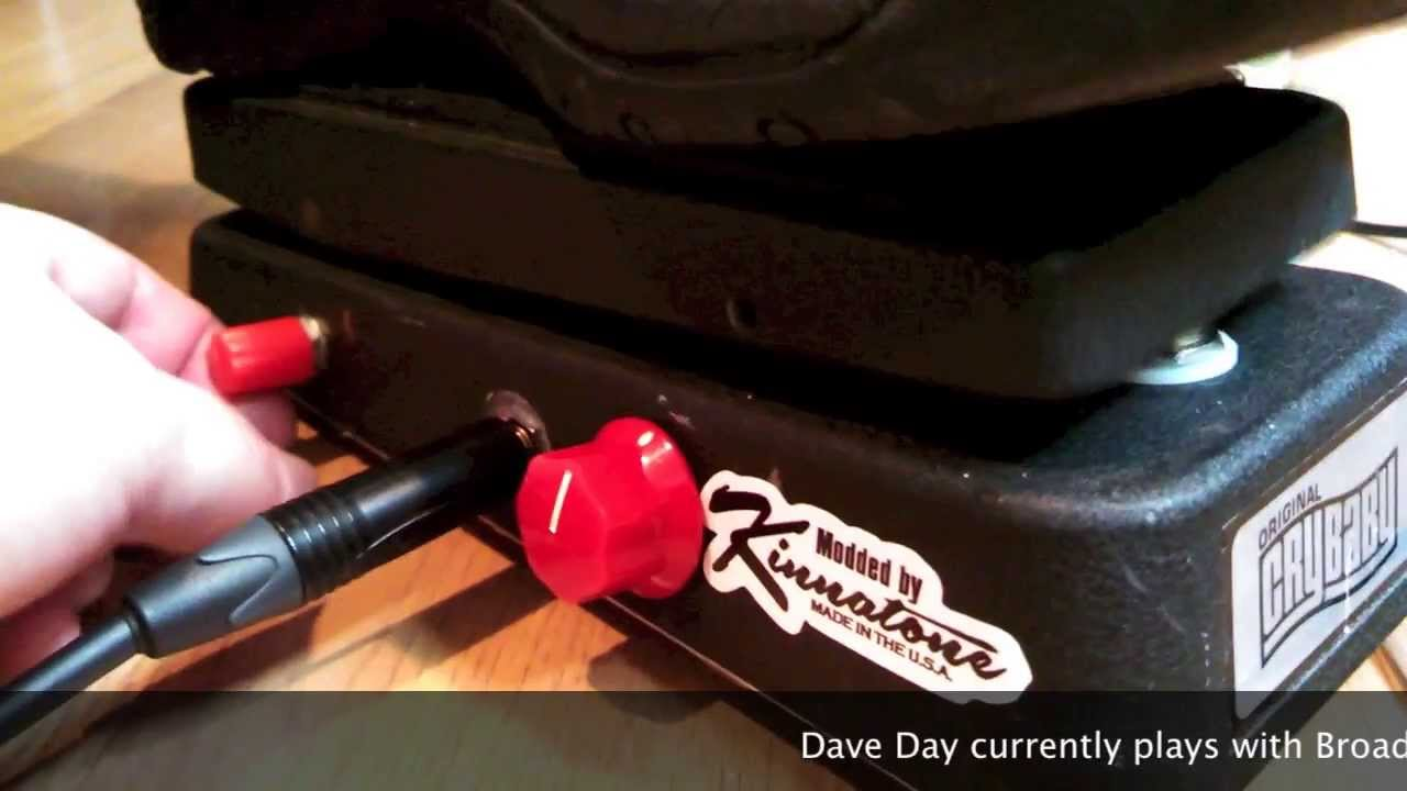 Kinnatone Crybaby wah pedal mod with Guitarist Dave Day