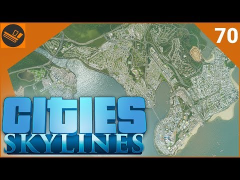 Cities: Skylines - Part 70 | THE END