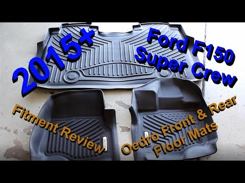 2015-2018 Ford F150 Supercrew Oedro Floor Mats Review