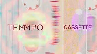 Temmpo - Cassette (Official Audio)