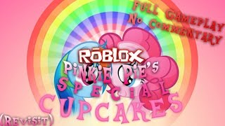 Roblox: Pinkie Pie's Special Cupcake (Revisit) - Full Gameplay - No Commentary