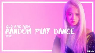KPOP RANDOM PLAY DANCE OLD AND NEW SONGS | KGLOW
