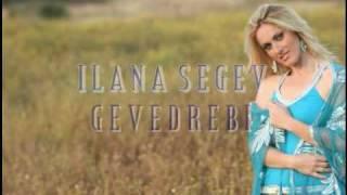 Скачать Ilana Segev Gevedrebi New 2010
