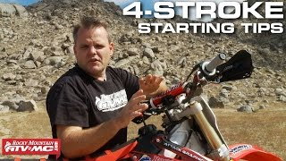 4 Stroke Motorcycle Starting Tips