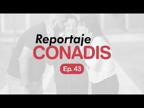 Reportaje Conadis | Ep. 43