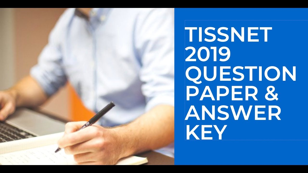 TISSNET 2019 Exam paper discussion and answer key - TISS Exam Complete  solution GK & Current Affairs