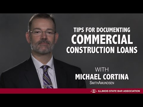 Tips for Documenting Commercial Construction Loans