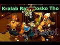 [Dofus] Faerol - Kralab Rah Et Bosko Tho Avec Xélor Ou Iop