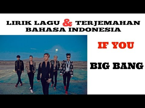 IF YOU - BIGBANG (LIRIK DAN TERJEMAHAN BAHASA INDONESIA)