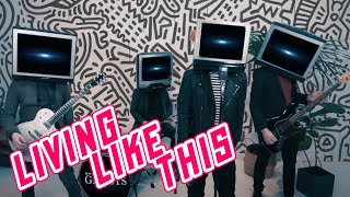 Don't Believe In Ghosts - Living Like This (Official Video)