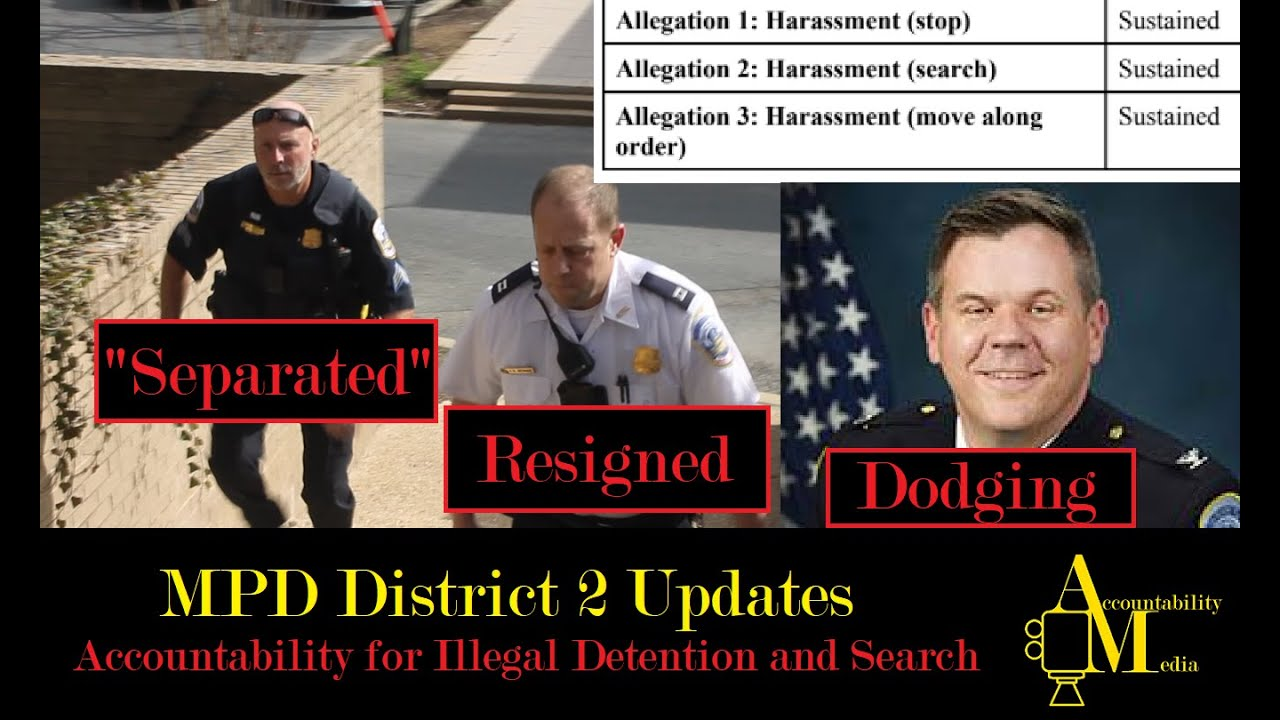 Accountability for Illegal Detention and Search- MPD District 2 Updates