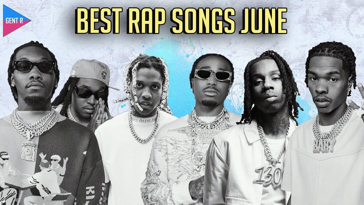 Download TOP 100 RAP SONGS OF JUNE 2021