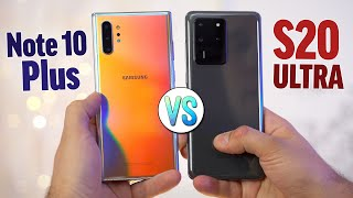 S20 Ultra vs Note 10 Plus - Is it worth the Extra $600?