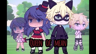 Queen of mean||GLMV||Miraculous Ladybug