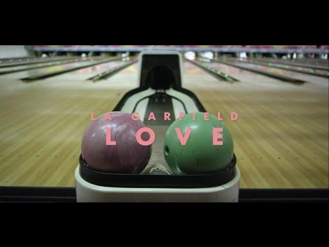 La Garfield - Love (Video Oficial)
