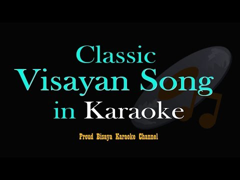 KAMINGAW SA PAYAG - Bisaya Karaoke Song