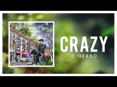 G Herbo - Crazy (Official Audio)