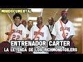 Entrenador Carter - La Leyenda de los Richmond Oilers  | Mini Documental NBA