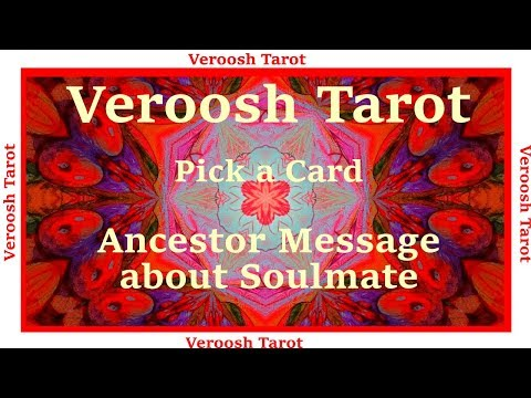 PICK a CARD Reading : Ancestors Message about your Ultimate SOULMATE 🔴  TAROT TALK