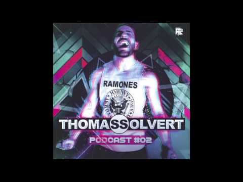 Thomas Solvert House Music Podcast #02