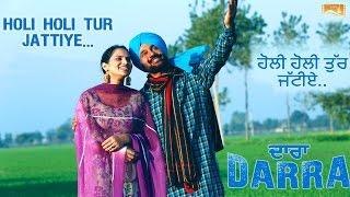 Holi Holi Tur Jattiye | Darra | Pammi Bai, Upinder Sondh | Movie Releasing on 2nd September