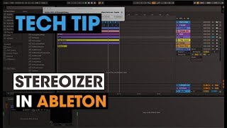 Tech Tip - Stereoizer in Ableton