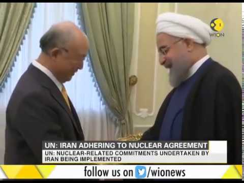UN: Iran adhering to nuclear agreement