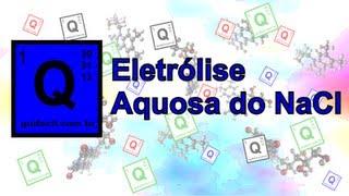 Eletrólise Aquosa do NaCl