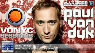 Paul van Dyk - Vonyc Sessions 285 | Max Deep - Rise (First Face Remix)