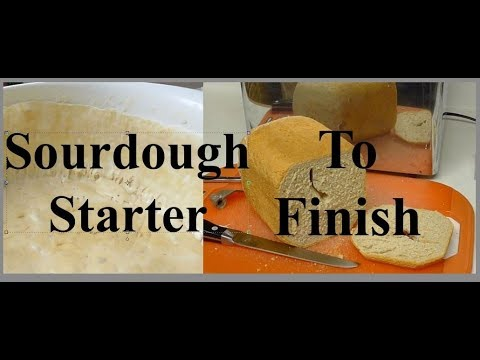 How To Make Sourdough Starter To Finished Loaf Using Your Bread Machine Part 4 DIY