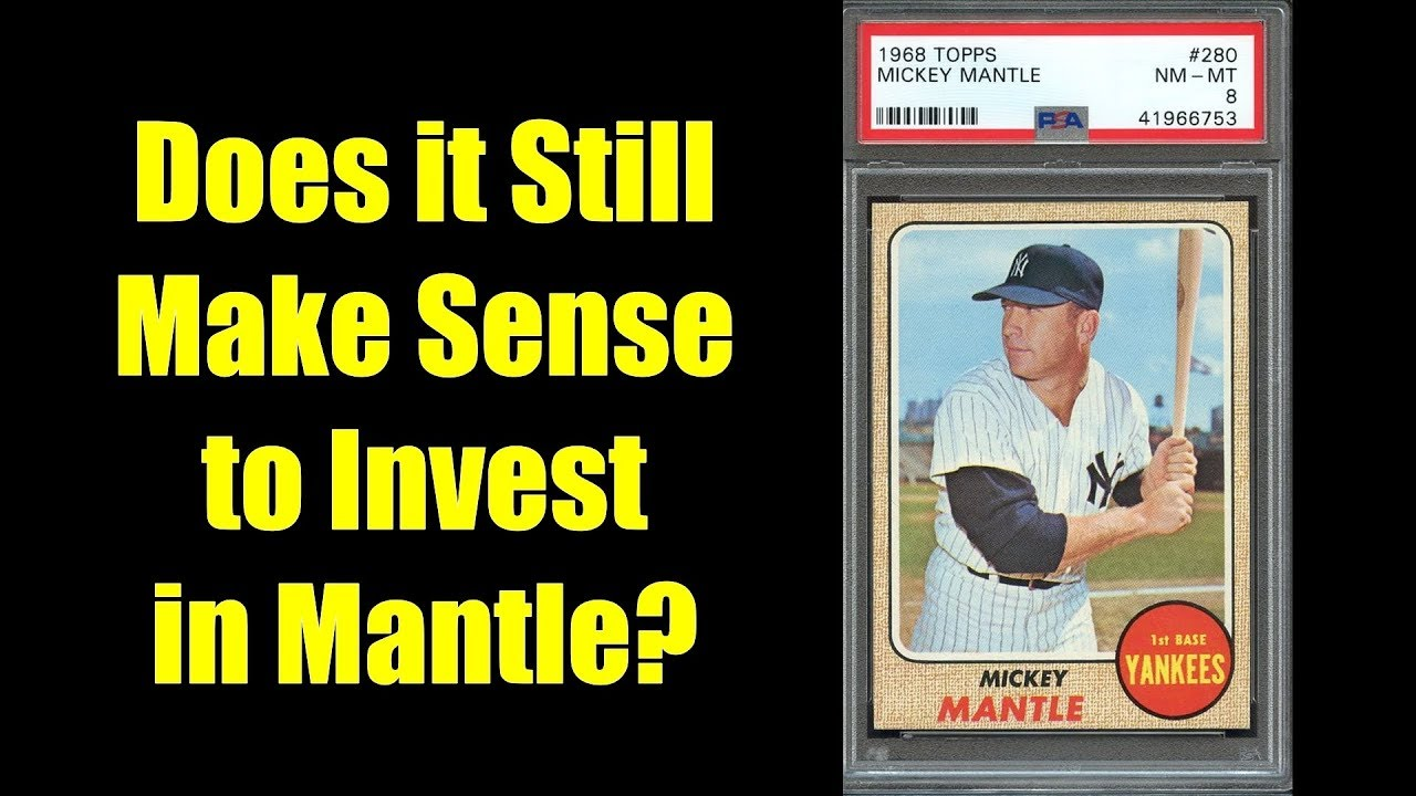 Does It Still Make Sense To Invest In Mickey Mantle Baseball Cards