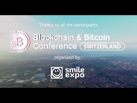 Blockchain & Bitcoin Conference Switzerland | Smile-Expo
